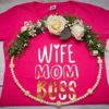 Wife Mom Boss | Bitchin Tee