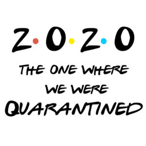 2020 - the one where we were quarantined