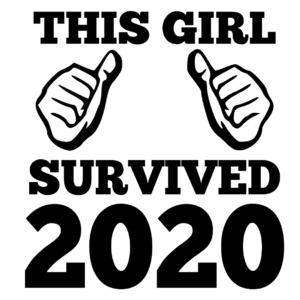 This Girl Survived 2020