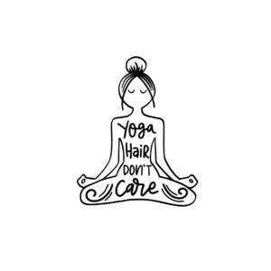 Yoga Hair dont care