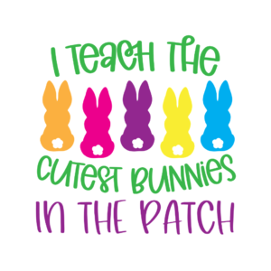 I teach the cutest bunnies in the patch
